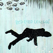 Wake Up, Legend by The Red-Eyed Legends