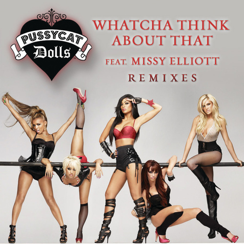 Play & Download Whatcha Think About That by Pussycat Dolls | Napster