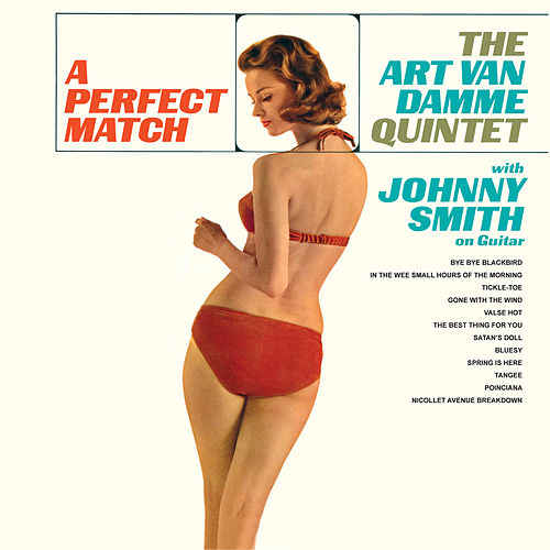 A Perfect Match (Bonus Track Version) by Art Van Damme