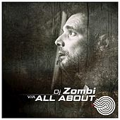 Play & Download Dj Zombi - All About... by Various Artists | Napster