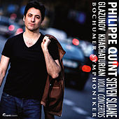 Play & Download Philippe Quint Plays Glazunov & Khachaturian Violin Concertos by Philippe Quint | Napster