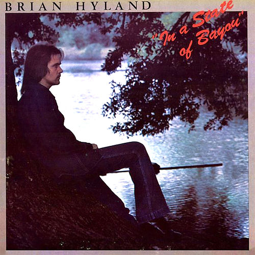In a State of Bayou by Brian Hyland