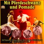Play & Download Mit Pferdeschwanz und Pomade by Various Artists | Napster