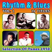 Rhythm & Blues - Selection of Tunes 1950 - Vol. 1 von Various Artists