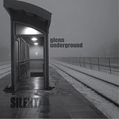 Play & Download Silent by Glenn Underground | Napster