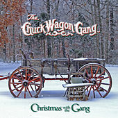 Play & Download Christmas with the Gang by Chuck Wagon Gang | Napster