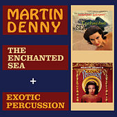 The Enchanted Sea + Exotic Percussion by Martin Denny