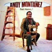 Todo Nuevo...! by Andy Montañez