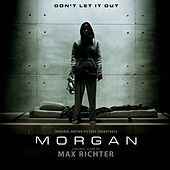 Morgan (Original Motion Picture Soundtrack) by Max Richter