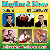 Rhythm & Blues - Selección de Éxitos 1950 - Vol. 1 by Various Artists