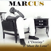 Play & Download Destiny by marcus | Napster
