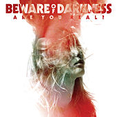Play & Download Are You Real? by Beware Of Darkness | Napster