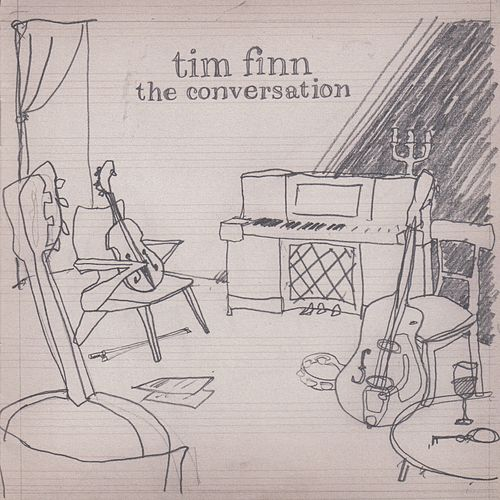 Play & Download The Conversation by Tim Finn | Napster