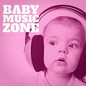 Play & Download Baby Music Zone by Various Artists | Napster