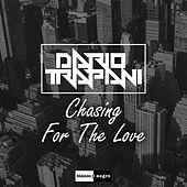 Chasing for the Love by Dario Trapani