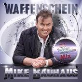 Play & Download Waffenschein by Mike Bauhaus | Napster
