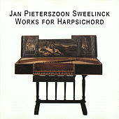 Sweelinck: Works for Harpsichord by Pieter-Jan Belder