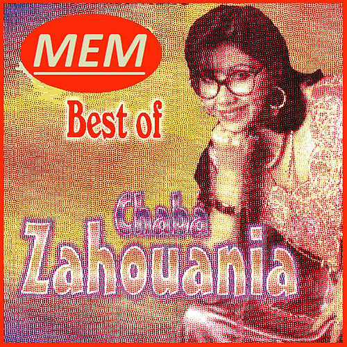 Play & Download Best of by Chaba Zahouania | Napster