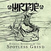 Play & Download Eternal Sunshine of the Spotless Grind by Wormrot | Napster