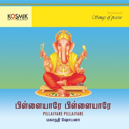 Play & Download Pillaiyare Pillaiyare by Mahanadhi Shobana   Napster