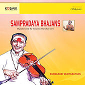 Play & Download Sampradaya - Bhajans by Kunnakudi Vaidyanathan | Napster