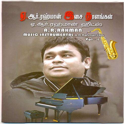 Play & Download A. R. Rahman Music - Instrumental, Vol . 1 by A.R. Rahman | Napster