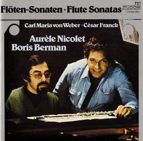 Weber & Franck: Flute Sonatas by Aurèle Nicolet