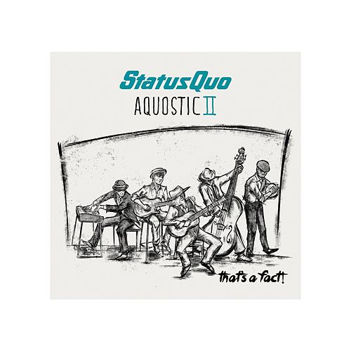 Aquostic II-That's A Fact! by Status Quo