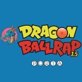 Dragon Ball Rap 1.5 by Porta