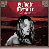 Play & Download Atlantis (Tunji Ige Remix) by Bridgit Mendler | Napster