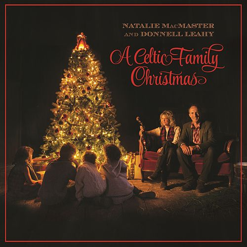 A Celtic Family Christmas by Natalie MacMaster