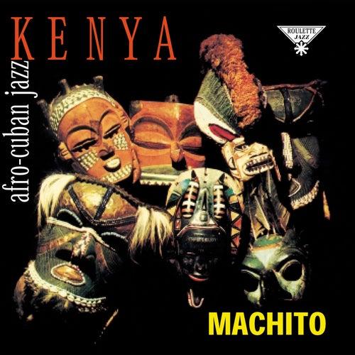 Kenya: Afro-Cuban Jazz by Machito
