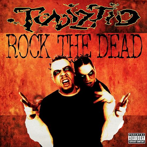 Rock the Dead by Twiztid
