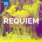 Play & Download Mozart: Requiem in D Minor, K. 626 by Various Artists | Napster