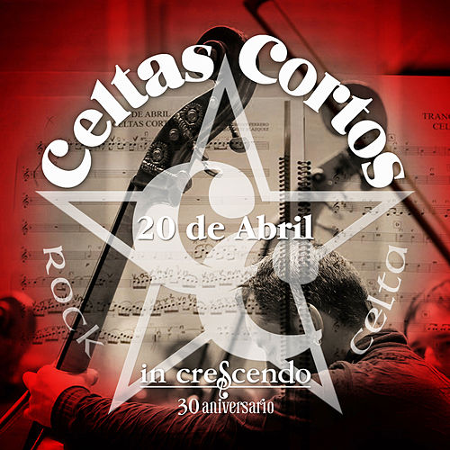 20 de Abril by Celtas Cortos