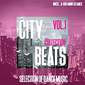 Play & Download City Beats Collection, Vol. 1 - Selection of Dance Music by Various Artists | Napster