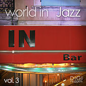 World In Jazz, Vol. 3 by Various Artists