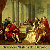 Play & Download Grandes Clásicos del Barroco by Various Artists | Napster