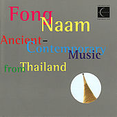 Play & Download Ancient-Contemporary Music from Thailand by Fong Naam | Napster