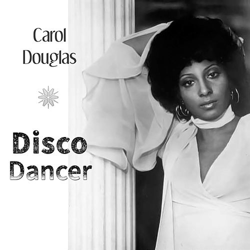 Disco Dancer by Carol Douglas