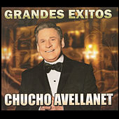 Play & Download Grandes Exitos by Chucho Avellanet | Napster