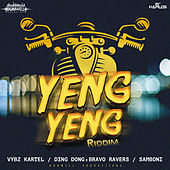 Play & Download Yeng Yeng Riddim by Various Artists | Napster