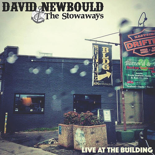 Play & Download Live at the Building - EP by David Newbould | Napster