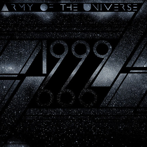 Play & Download 1999 by Army of the Universe | Napster