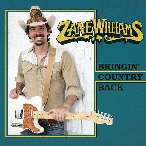 Play & Download Bringin' Country Back by Zane Williams | Napster