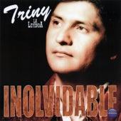Inolvidable by Triny Y La Leyenda