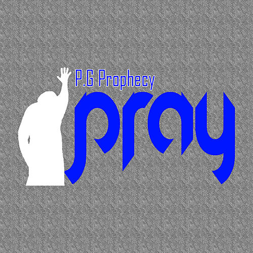 iPray by P.G Prophecy