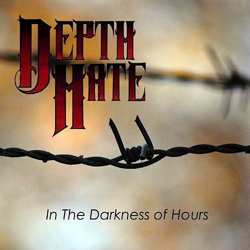 Play & Download In the Darkness of Hours by Depth Hate | Napster