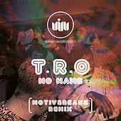 Play & Download No Name by TRO | Napster