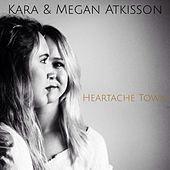 Heartache Town by Kara